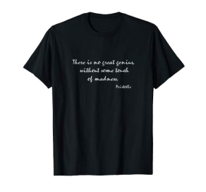 Great genius, Aristotle shirt