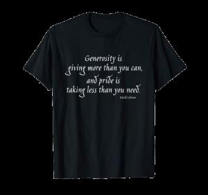 Gibran Generosity shirt