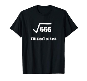 The Root of Evil Square Root shirt