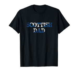 Scottish Dad shirt