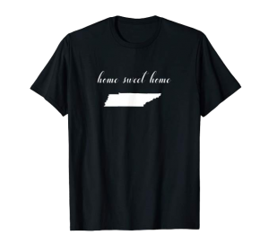 Home Sweet Home Tennessee shirt