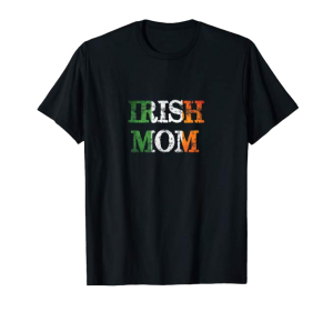 Irish mom shirt